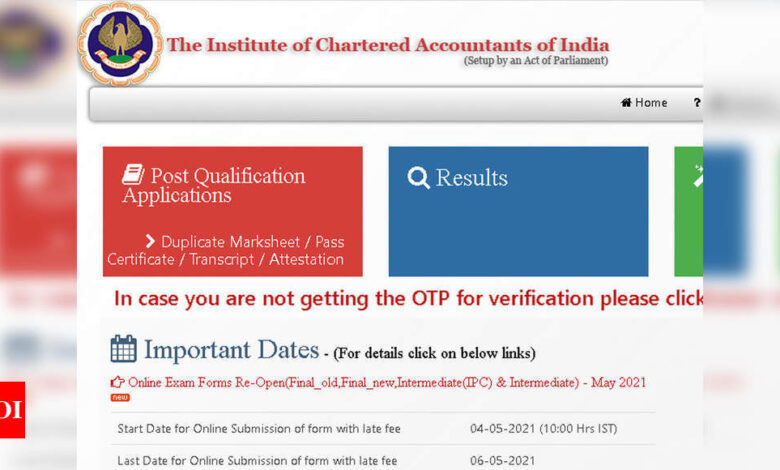 ICAI CA Final and Intermediate May 2021 exams registration window reopened